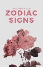 Zodiac Signs | ✓ by once-upon-a-star