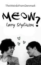 Meow? [Larry Stylinson - Cat Hybrid] (BoyxBoy) by TheWeirdoFromDenmark