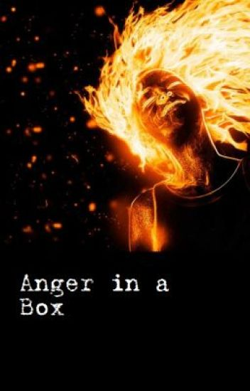 Anger in a Box