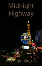 Midnight Highway by Enigmatic_raii