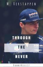 Through The Never - {Max Verstappen} by DannyRicc17