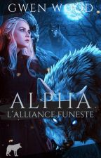 Alpha : L'appel du Chasseur by xxgwendolynnxx