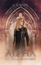 Alpha : L'Alliance Funeste by xxgwendolynnxx