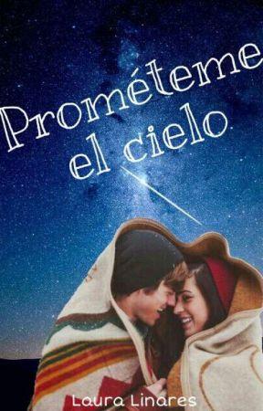 Prométeme el cielo. by lauligirl
