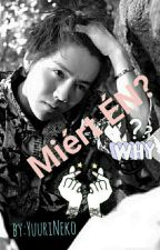 Miért ÉN? [LuHan fanfic.] by YuuriNeko