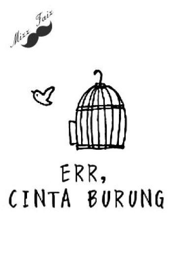 Err, Cinta Burung?