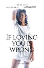 If Loving You Is Wrong//BWWM  by itzprincessk