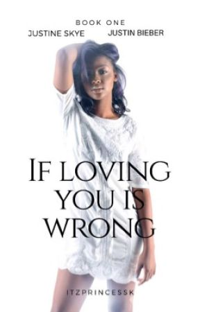 If Loving You Is Wrong|| BWWM  by itzprincessk