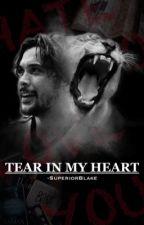 Tear In My Heart  ⇢ Bellamy Blake Modern AU by -SuperiorBlake