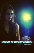 Witches of the 21st Century #Wattys2015 by KisseswithStyle
