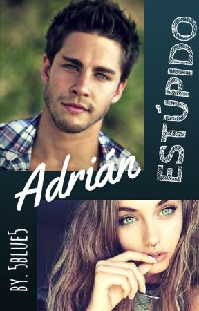 ESTÚPIDO ADRIÁN by 5BLUE5