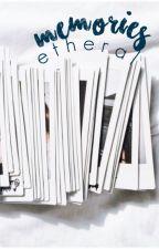 Memories by etheraI
