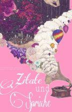 Zitate & Sprüche by somekindofdrug