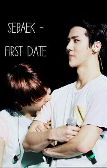 "SeBaek ~ First Date ~ Fortsetzung zu ""How to deal with love"""