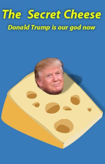 The Secret Cheese