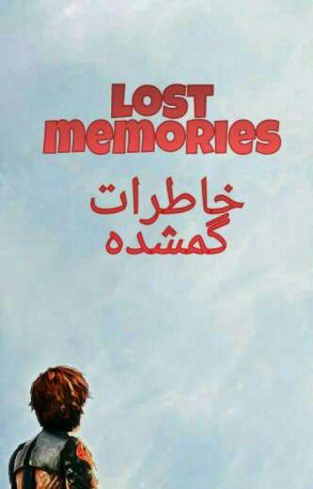 lost memories ( خاطرات گمشده )