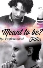 Meant to be?~Fillie by Fanfictionluvd
