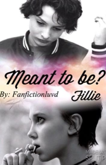Meant to be?~Fillie