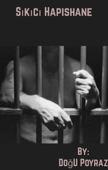 Sıkıcı Hapishane