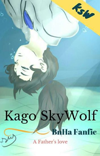 [BnHaFic] Kago The Skywolf