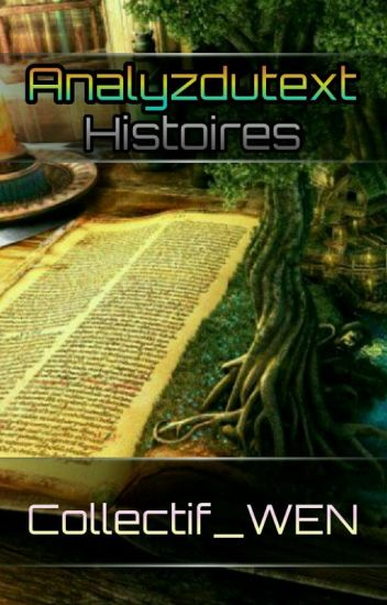 Analyzdutext : Histoires