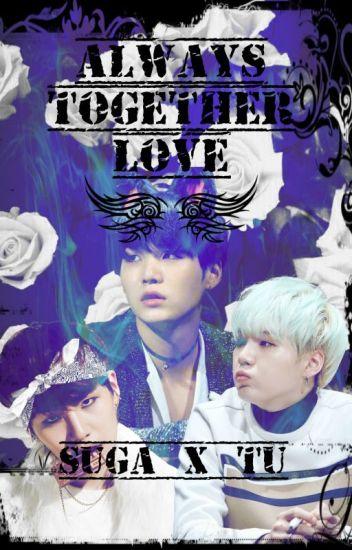 Always Together Love *Suga y Tu*