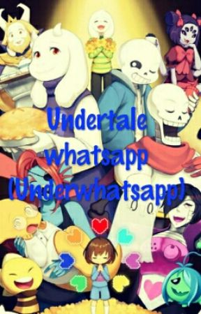 Undertale whatsapp (Underwhatsapp) by AniaUT103
