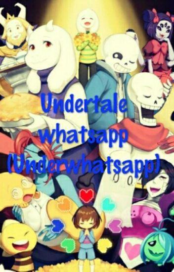 Undertale whatsapp (Underwhatsapp)