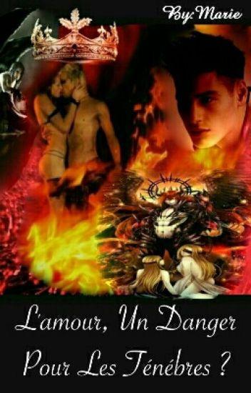 L'amour, Un Danger Pour Les Ténèbres