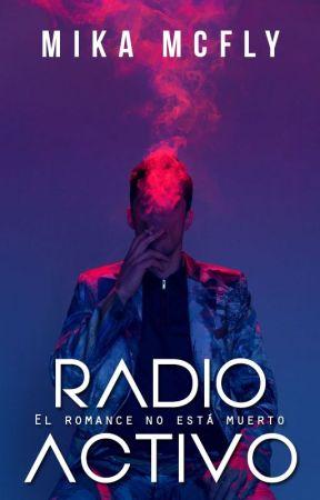 Radioactivo by McFlyMika