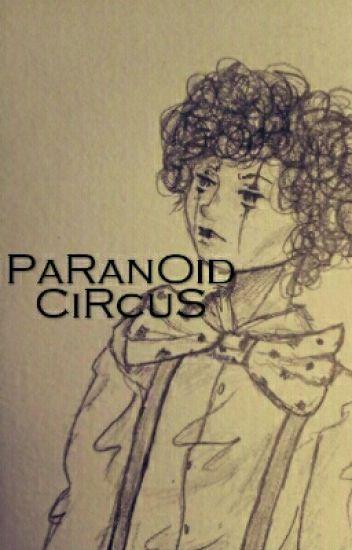 PaRanOid cIrCus