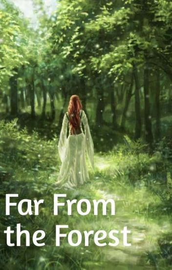 Far From The Forest