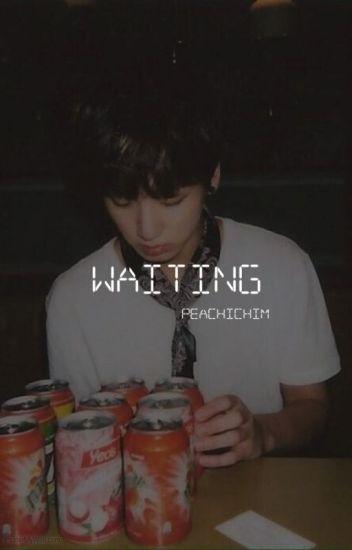 Waiting//j.j.k.//{Editing}