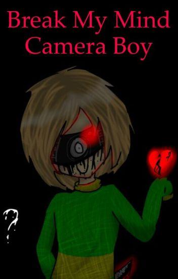Break my mind camera boy (book 2)