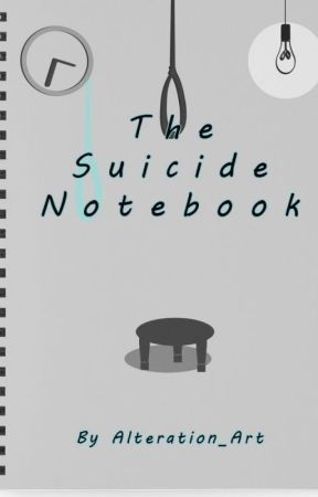 The Suicide Notebook by Alteration_Art