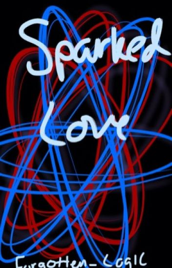 Sparked Love