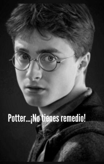 Potter... ¡No tienes remedio!