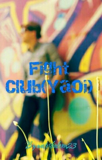 Fight Club(Yaoi)