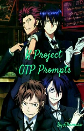 K Project OTP Prompts