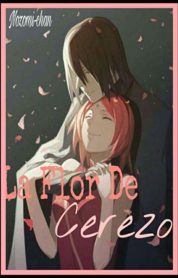 LA FLOR DE CEREZO. One-Shot °|NARUTO|°