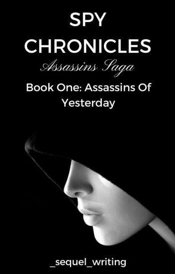 | 1| Assassins Saga - Assassins Of Yesterday  |Completed|