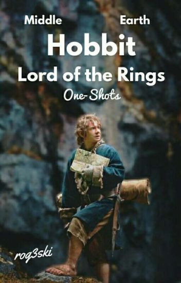Hobbit/LotR One-Shots