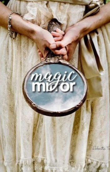 Magic Mirror; s. salvatore