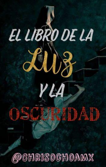 《El Libro de la Luz y la Oscuridad 》