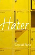 HATER {Stony} by crystalparis