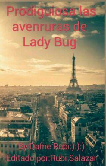Prodigiosa las aventuras de Lady Bug