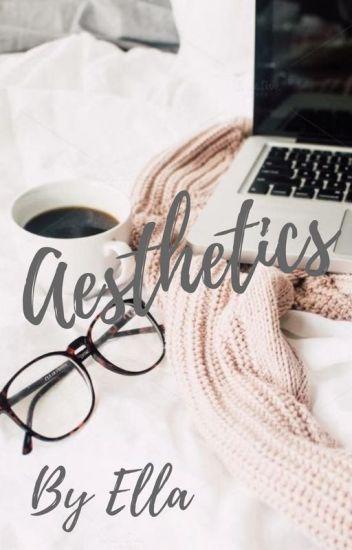 ||Aesthetics||