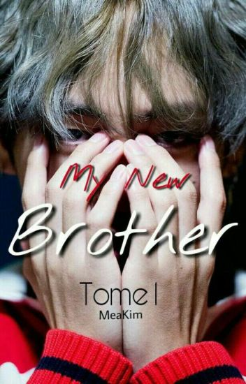 My New Brother ~ BTS Tome1/3