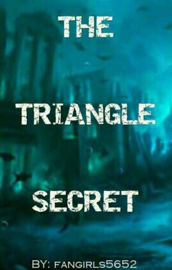 The triangle  secret