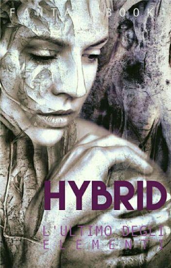 Hybrid - L'ultimo Degli Elementi